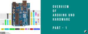 Overview of Arduino Uno Hardware -1